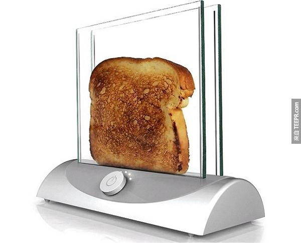 5.) 透明烤土司機。這樣你就不會需要猜測你的土司烤焦了沒。
