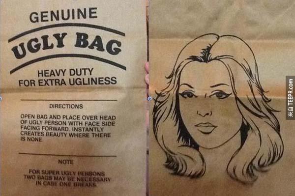 28.) 一個給醜人罩在頭上的紙袋...希望只是用來當惡作劇用的。