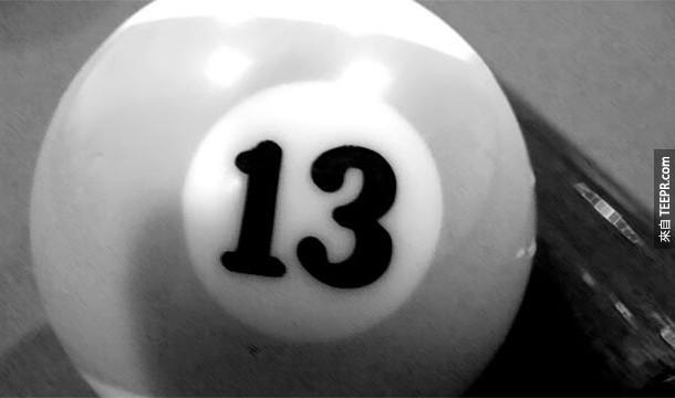 13. Triskaidekaphobia:數字13恐懼症