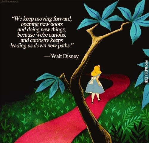 """""""一定要保有好奇心!我們在人生的道路上不斷前進,擁有好奇心能使我們開拓更多的視野。"""""""