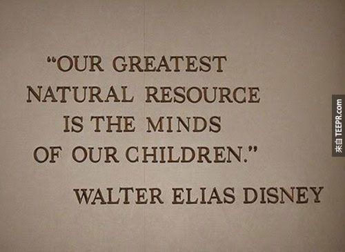 """""""我們偉大的原創想法都是來自於孩子。"""""""