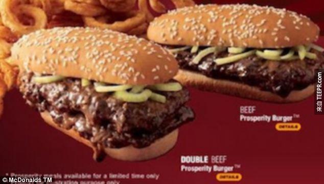 30. 在馬來西亞,他們的Prosperity Burger (富貴漢堡)有兩種口味,牛肉和雞肉。