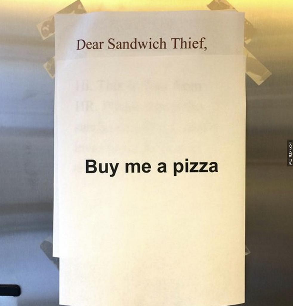 8. 三明治小偷:「買個披薩給我!」