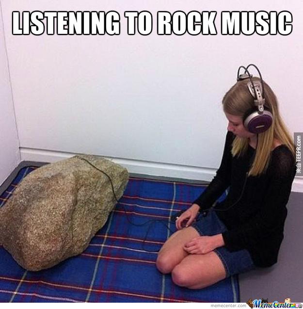 12. 小姐,你真的太ROCK了!(ROCK是搖滾樂、也是石頭的意思。)