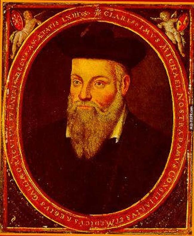 6.) 諾斯特拉達姆士( Nostradamus )