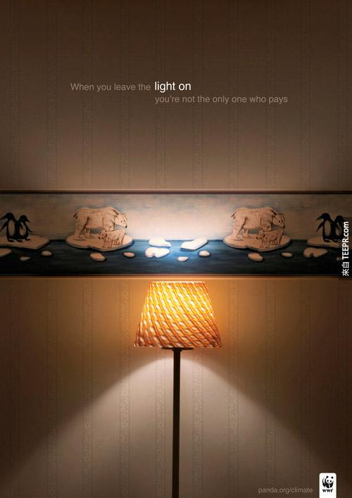 WWF(环保组织):当你随手不关灯,你不是唯一一个付出代价的。