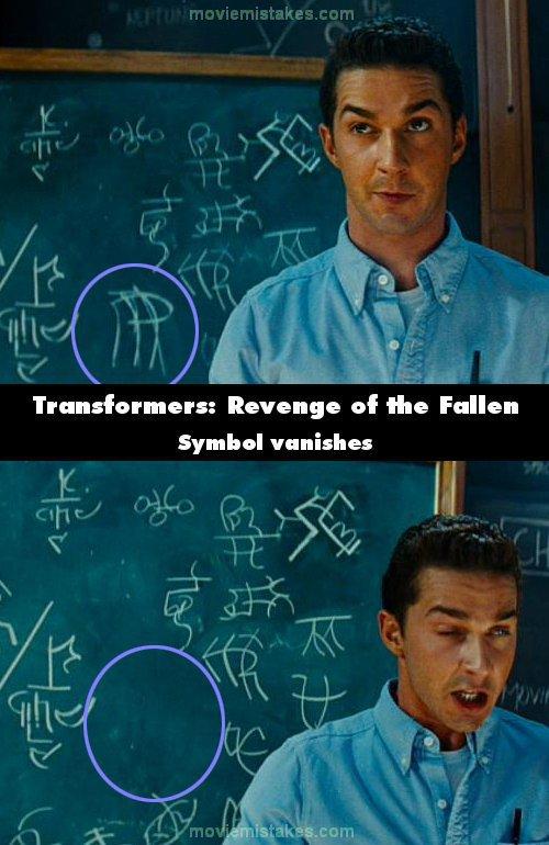 5. 《變形金剛:復仇之戰》(Transformers: Revenge of the Fallen):在Astronomy 101基地裡頭,在山姆(Sam)在黑板寫下一些符號後,在下一個鏡頭,符號消失了,之後在教授說完話後,符號又再出現了。