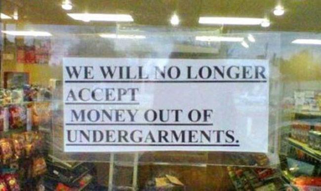"""""""我們將會拒收從內衣掏出來的錢。"""""""
