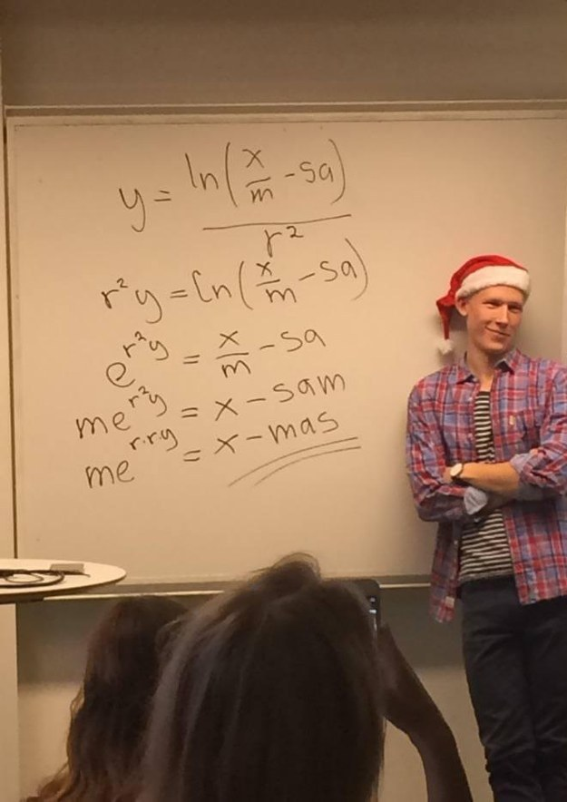 This math teacher who understands the meaning of holiday cheer:
