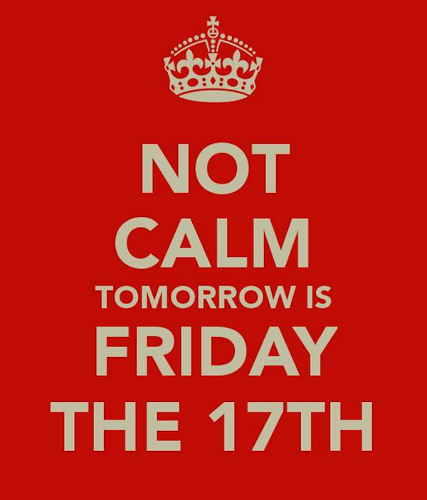 In Italian culture Friday the 17th, not the 13th, is the one to be feared.
