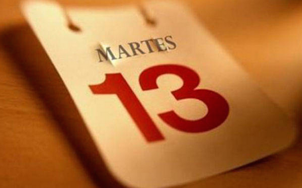 And in Spain they still think it's the 13th, just not a Friday. They watch out for Jason Voorhees on Tuesday the 13th.
