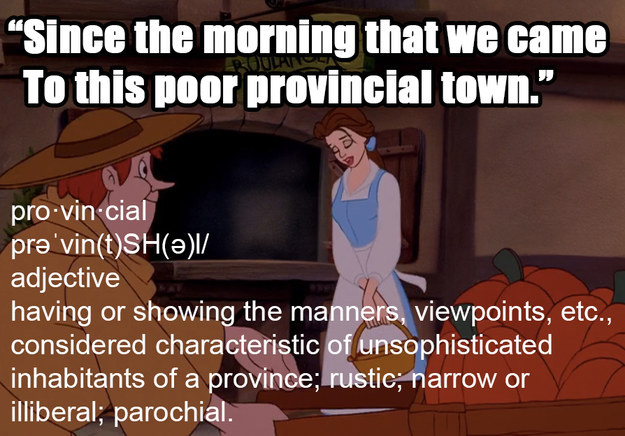 Belle is pretty much walking through the village throwing shade at everyone.