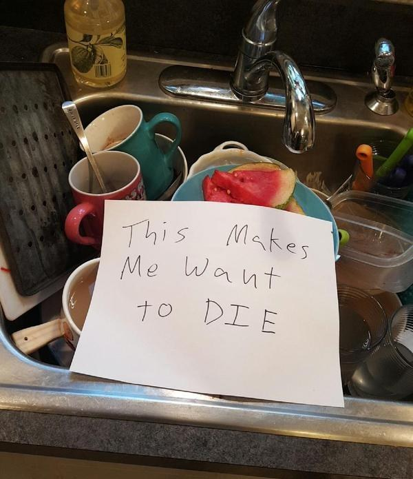 Small things like dirty dishes being left in the sink, rather than just beside the sink, make you murderous.