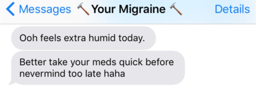 16則「如果你的偏頭痛會用手機的話」它寄給你的超欠扁折磨簡訊可能會讓你想要撞牆!