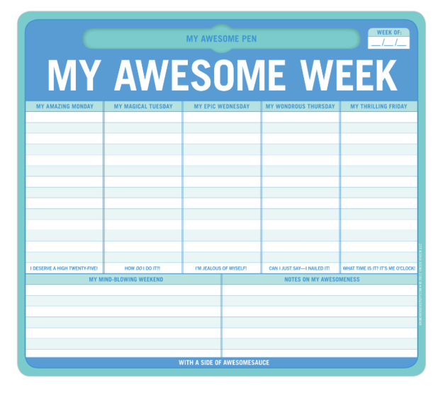 A notepad mousepad that'll help you devise an awesome week.