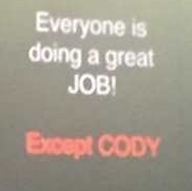 Come on, Cody.