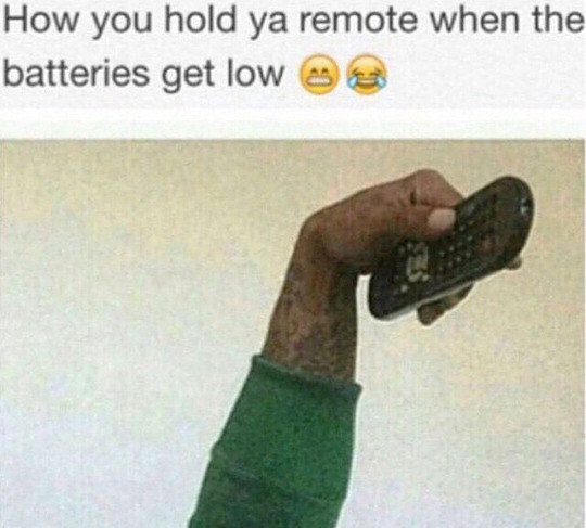 Held the remote like this as if it helps: