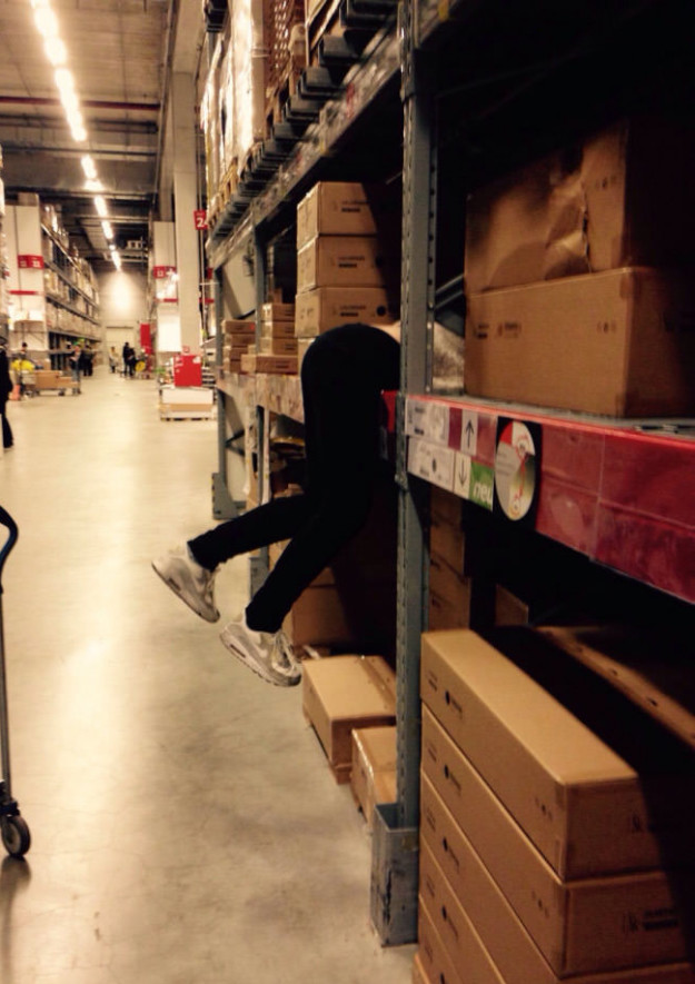 You can never find her when you're in Ikea.
