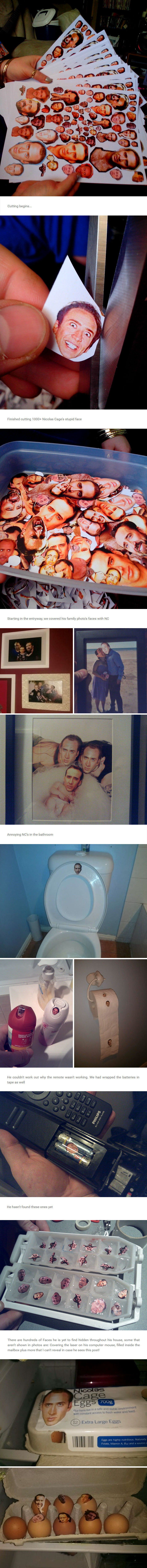 So My Brother Thinks Nicolas Cage Is A Big D-Bag. We Have A History Of Pranking Each Other In Ridiculous Ways, So My Gf And I Came Up With The Idea