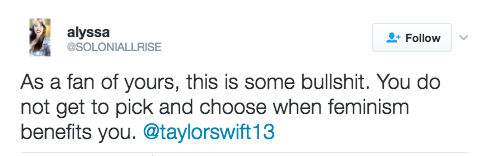 And that pissed off some of her fans, who felt that Swift was a fair-weather feminist.