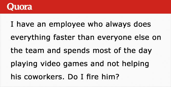 老闆發問「員工效率太高」要不要開除? 網友神回:他唯一的缺點是太誠實!