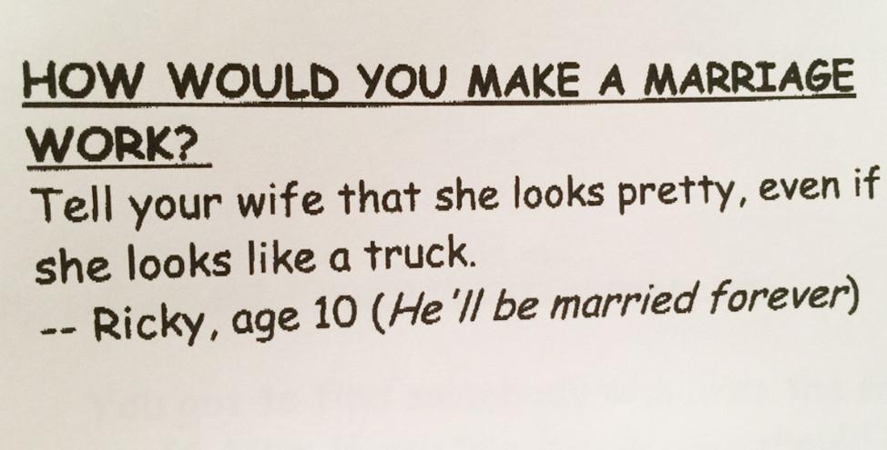 16個證明「小孩絕對比大人聰明」的爆笑作業簿 如何維持婚姻:稱讚老婆漂亮,儘管她像卡車